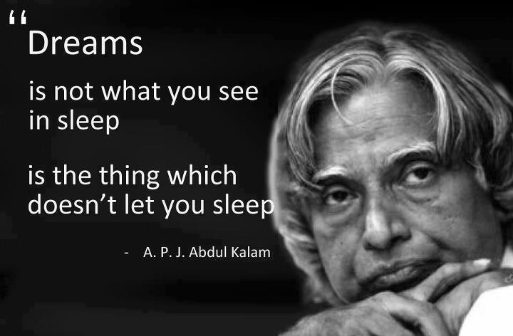 Abdul Kalam Inspirational Quotations for Best Achievements
